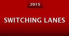 Switching Lanes (2015)