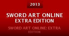 Película Sword Art Online Extra Edition