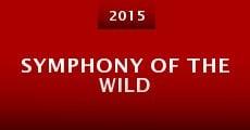 Symphony of the Wild (2015) stream