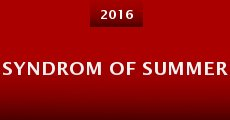 Syndrom of Summer (2015)