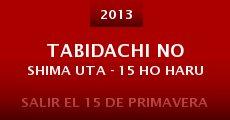 Tabidachi no shima uta - 15 ho haru