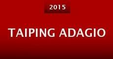 Taiping Adagio (2015) stream