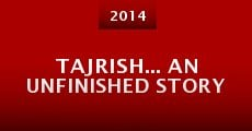 Película Tajrish... an unfinished story