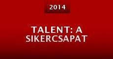 Película Talent: A Sikercsapat