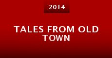 Tales from Old Town (2014) stream