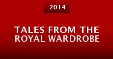 Tales from the Royal Wardrobe (2014) stream