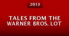 Tales from the Warner Bros. Lot (2013) stream