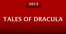 Tales of Dracula (2015)