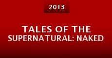 Película Tales of the Supernatural: Naked
