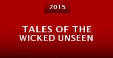 Tales of the Wicked Unseen (2015) stream