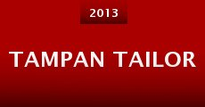 Tampan Tailor (2013) stream
