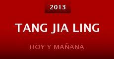Película Tang Jia Ling