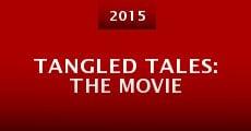 Película Tangled Tales: The Movie