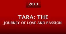 Película Tara: The Journey of Love and Passion