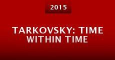 Tarkovsky: Time Within Time (2014) stream