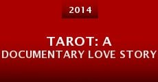 Tarot: A Documentary Love Story (2014)
