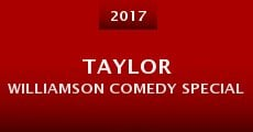 Taylor Williamson Comedy Special (2015) stream