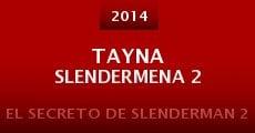 Tayna Slendermena 2 (2014)