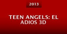 Teen Angels: el Adios 3D (2013)
