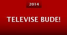 Televise bude! (2014) stream
