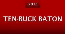 Ten-Buck Baton (2013)