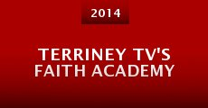 Terriney TV's Faith Academy (2014)