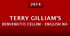 Película Terry Gilliam's Benvenuto Cellini - English National Opera