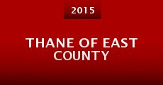 Película Thane of East County