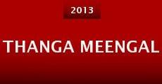 Thanga Meengal (2013) stream