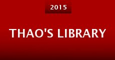 Thao's Library (2014) stream