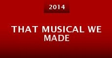 Película That Musical We Made