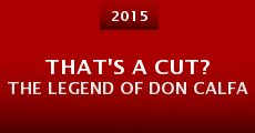 Película That's a Cut? The Legend of Don Calfa