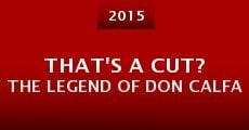 That's a Cut? The Legend of Don Calfa