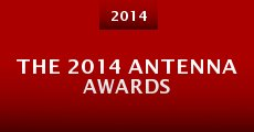 Película The 2014 Antenna Awards