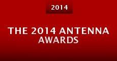 The 2014 Antenna Awards (2014) stream