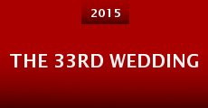 Película The 33rd Wedding