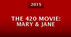 Película The 420 Movie: Mary & Jane