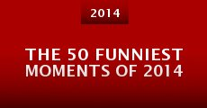 Película The 50 Funniest Moments of 2014