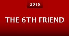 The 6th Friend (2015) stream