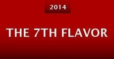 Película The 7th Flavor