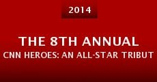 The 8th Annual CNN Heroes: An All-Star Tribute (2014)