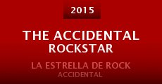 Película The Accidental Rockstar