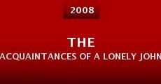 Película The Acquaintances of a Lonely John