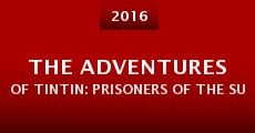 The Adventures of Tintin: Prisoners of the Sun (2016)