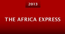 The Africa Express (2013) stream