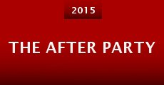 The After Party (2015) stream