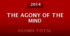 Película The Agony of the Mind