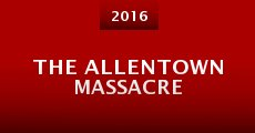 The Allentown Massacre