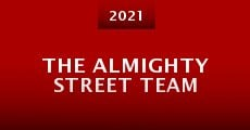 Película The Almighty Street Team