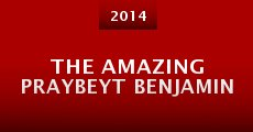 Película The Amazing Praybeyt Benjamin